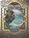 Transforming Mythic Europe (Ars Magica)