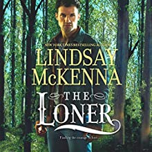 The Loner: Wyoming Series, Book 7 (       UNABRIDGED) by Lindsay McKenna Narrated by Anthony Haden Salerno