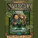 The Nixie's Song: Beyond Spiderwick Chronicles, Book One (       UNABRIDGED) by Tony DiTerlizzi, Holly Black Narrated by Andrew McCarthy