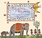 Sally Gardner Playtime Rhymes: All Our Favourite Rhymes (Book & CD)