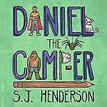 Daniel the Camp-er: Daniel the Draw-er, Book 2 | S. J. Henderson