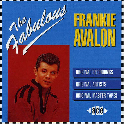 Frankie Avalon - Fabulous Frankie Avalon - Zortam Music