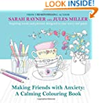 Making Friends with Anxiety: A Calmin...