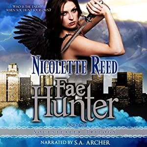 Fae Hunter: The Soulstealer Trilogy, Book 1 | [Nicolette Reed]