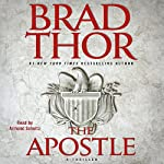 The Apostle (       ABRIDGED) by Brad Thor Narrated by Armand Schultz