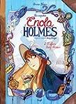 ENOLA HOLMES T.02 : L'AFFAIRE LADY AL...