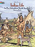 img - for Indian Life in Pre-Columbian North America Coloring Book (Dover History Coloring Book) by Green, John, Appelbaum, Text by Stanley (2013) Paperback book / textbook / text book
