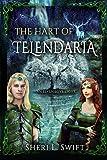 The Hart of Telendaria: An Elven Love Story