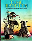 TIME BANDITS. (0091454611) by Terry Gilliam