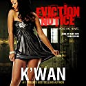 Eviction Notice: A Hood Rat Novel Audiobook by  K'wan Narrated by Cary Hite