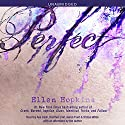 Perfect (       UNABRIDGED) by Ellen Hopkins, Christina Wildson Narrated by Aya Cash, Heather Lind, Aaron Tveit, Tristan Wilds