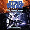 Star Wars: The Clone Wars: No Prisoners (       UNABRIDGED) by Karen Traviss Narrated by Jeff Gurner