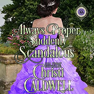 Always Proper, Suddenly Scandalous Audiobook
