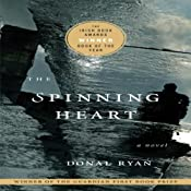 The Spinning Heart: A Novel | [Donal Ryan]