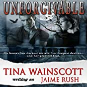 Unforgivable | [Jaime Rush, Tina Wainscott]
