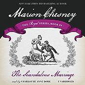 The Scandalous Marriage: Royal, Book 24 | M. C. Beaton