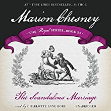 The Scandalous Marriage: Royal, Book 24 (       UNABRIDGED) by M. C. Beaton Narrated by Charlotte Anne Dore