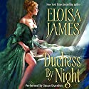 Duchess by Night (       UNABRIDGED) by Eloisa James Narrated by Susan Duerden