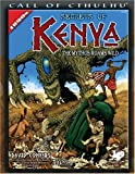 Secrets of Kenya: The Mythos Roams Wild (Call of Cthulhu)