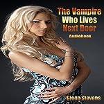 The Vampire Who Lives Next Door   Glenn Stevens