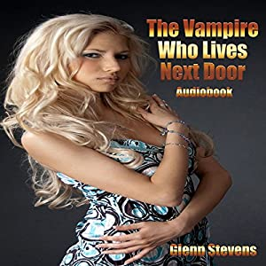 The Vampire Who Lives Next Door Audiobook