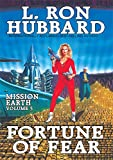 Fortune of Fear: Mission Earth Volume 5