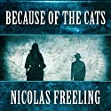 Because of the Cats: Van De Valk, Book 2