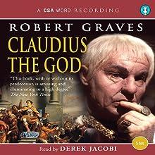 Claudius the God | Livre audio Auteur(s) : Robert Graves Narrateur(s) : Derek Jacobi