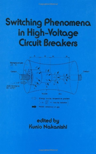 Switching Phenomena In High-Voltage Circuit Breakers (Electrical And Computer Engineering)