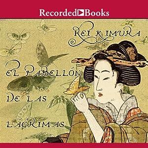 El pabellon de las lagrimas (Texto Completo) | [Rei Kimura]