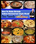 How To Make British Indian Restaurant...