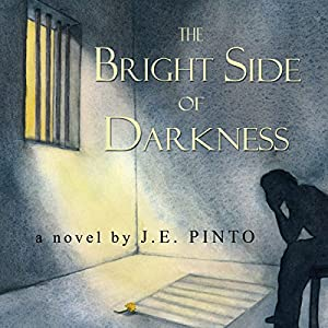 The Bright Side of Darkness Audiobook