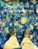 img - for Encuentros y desencuentros (Spanish Edition) book / textbook / text book