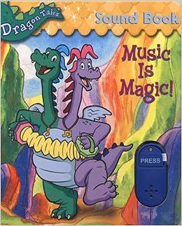 Music Is Magic! Sound Book (Dragon Tales): Maria Rosado