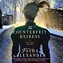 The Counterfeit Heiress: A Lady Emily Mystery, Book 9 Audiobook by Tasha Alexander Narrated by Bianca Amato