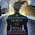 The Counterfeit Heiress: A Lady Emily Mystery, Book 9 | Tasha Alexander