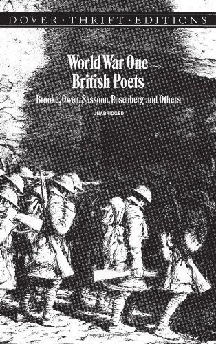 World War One British Poets: Brooke, Owen, Sassoon, Rosenberg and Others (Unabridged) published by Dover Publications (1997) (World War One British Poets compare prices)