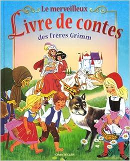 Amazon.fr - Le merveilleux livre de contes des frères