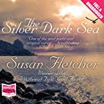 The Silver Dark Sea | Susan Fletcher