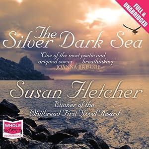 The Silver Dark Sea Audiobook