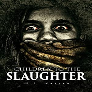 Children to the Slaughter Audiobook