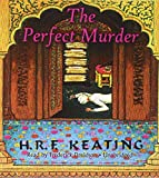 H. R. F. Keating The Perfect Murder (Inspector Ghote Mysteries)