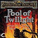 Pool of Twilight: Forgotten Realms: The Pools, Book 3 Audiobook by Anne K. Brown, James M. Ward Narrated by Teresa DeBerry