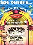 echange, troc Age Tendre... La Tournée Des Idoles 2007