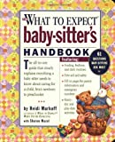 What to Expect Baby-Sitter's Handbook (076112845X) by Murkoff, Heidi Eisenberg / Mazel, Sharon