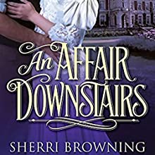An Affair Downstairs (       UNABRIDGED) by Sherri Browning Narrated by Jane Copland