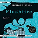Flashfire: Parker, Book 19 Audiobook by Richard Stark Narrated by Mark Peckham
