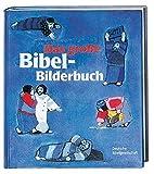 Das grosse Bibel-Bilderbuch: 27 biblische Geschichten
