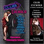 Club Cuckold: Black Owned 3: Chastity Cuckold Tales | Constance Pennington Smythe