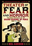 Theater of Fear & Horror: The Grisly...